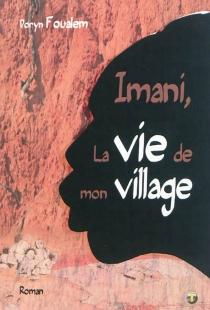 Imani, la vie de mon village - DorynFoualem