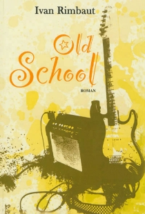 Old school - Ivan Rimbaut