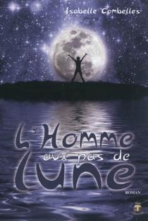 L'homme aux pas de lune - IsabelleCombelles