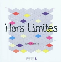 Hors limites - PhilippeCalabria