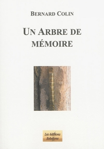 Arbre de mémoire - BernardColin