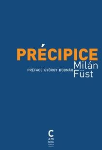 Précipice - MilánFüst