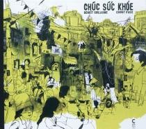 Chuc suc khoe : carnet d'Asie - BenoîtGuillaume