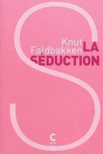 La séduction - Knut Faldbakken