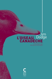 L'oiseau canadèche - JimDodge