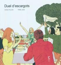 Duel d'escargots - PéréJoan