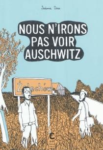 Nous n'irons pas voir Auschwitz - JérémieDres