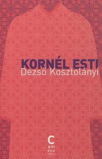 Kornél Esti - DezsöKosztolanyi