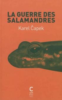 La guerre des salamandres - KarelCapek