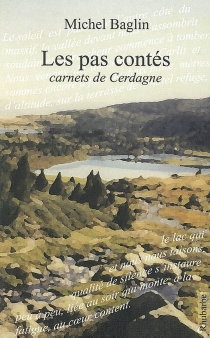 Les pas contés : carnets de Cerdagne - MichelBaglin