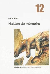 Haillon de mémoire - RenéPons
