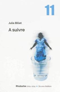 A suivre - JuliaBillet