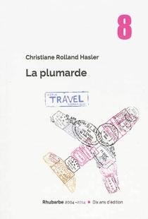 La plumarde - ChristianeRolland Hasler