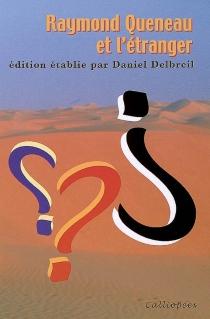 Raymond Queneau et l'étranger -