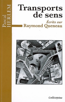 Transports de sens : écrits sur Raymond Queneau - PascalHerlem