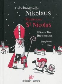 Geheimnisvoller Nikolaus| Mystérieux saint Nicolas - TimoBreidenstein