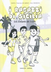 I ragazzi di Sicilia| Les enfants de Sicile - PatrizioDi Mino