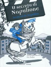 Le secret de Napoléon| U secretu di Napulione - ÉricDodon