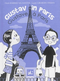 Gustav in Paris| Gustave à Paris - Doris Barbier Neumeister