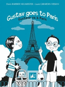 Gustav va à Paris| Gustave goes to Paris - Doris Barbier Neumeister