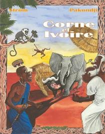 Corne et ivoire - RenéPakondji