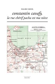 Constantin Cavafy, la rue Chérif Pacha est ma nièce - HalboKool