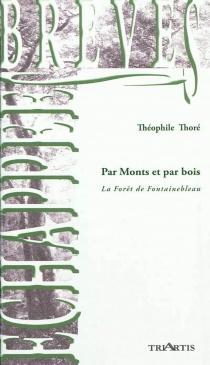 Par monts et par bois - ThéophileThoré