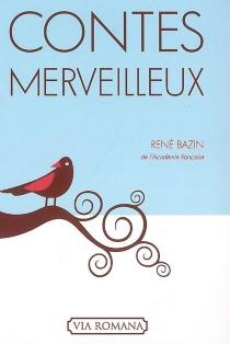 Contes merveilleux - RenéBazin