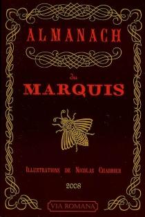 Almanach du marquis 2008 - Jean-PaulChayrigues de Olmetta