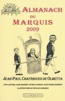 Almanach du marquis 2009 - Jean-PaulChayrigues de Olmetta