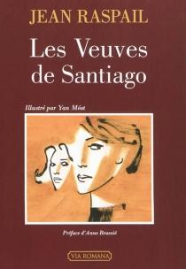 Les veuves de Santiago - JeanRaspail