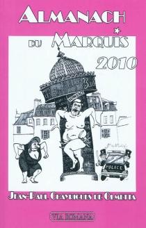 Almanach du marquis 2010 - Jean-PaulChayrigues de Olmetta