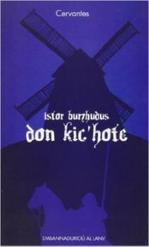 Istor burzhudus Don Kic'Hote - Miguel deCervantes Saavedra