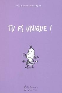 Tu es unique ! - OliviaRibot