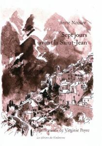 Sept jours avant la Saint-Jean - AnneNoisier