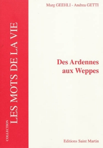 Des Ardennes aux Weppes - Marg Geehli