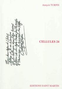 Cellules 24 - AnnyckTurpin