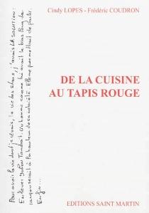De la cuisine au tapis rouge - FrédéricCoudron