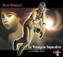 Le voyageur imprudent - RenéBarjavel
