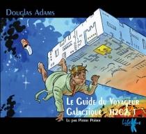 Le guide du voyageur galactique - DouglasAdams