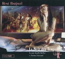 La nuit des temps - RenéBarjavel