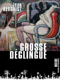 Grosse déglingue - JeanKergrist