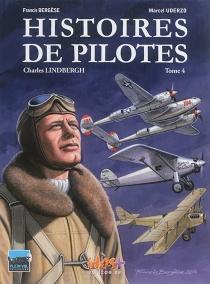 Histoires de pilotes - FrancisBergèse