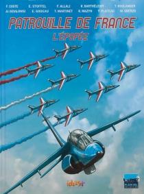 Patrouille de France : l'épopée - FranckCoste