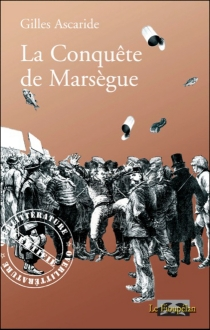 La conquête de Marsègue - GillesAscaride