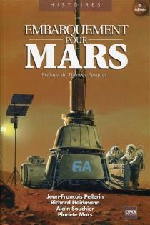 Embarquement pour Mars : 25 défis à relever - Association Planète Mars