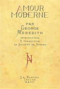 Amour moderne - GeorgeMeredith