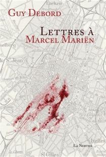 Lettres à Marcel Mariën - GuyDebord