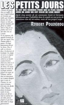 Les petits jours : l'aventure d'un homme du parti de la crainte - RobertPoudérou