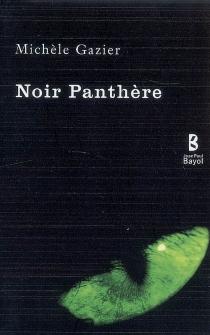 Noir panthère - MichèleGazier